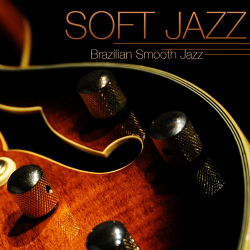 soft-jazz-instrumental-brazilian-smooth-jazz-guitar-relaxing-soft-bossa-nova-sexy-music