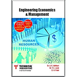 Engineering Economics and Management for GTU (III&IV Common-2013 course)