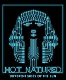 Songtexte von Hot Natured - Different Sides of the Sun
