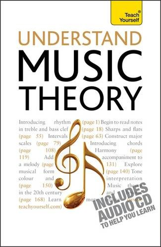 Understand Music Theory: Teach Yourself (Teach Yourself Music)