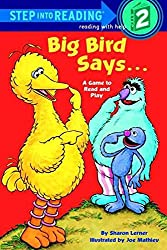 [Big Bird Says...: A Game to Read and Play: Sesame Street] (By: Sharon Lerner) [published: October, 1985]