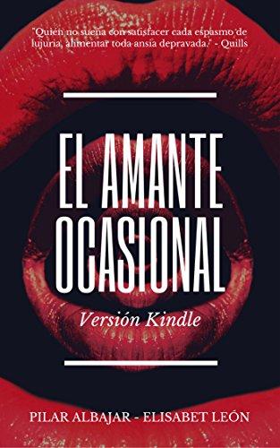 El Amante Ocasional (Spanish Edition)