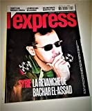 Magazine L'EXPRESS N° 3380 - La Syrie : La revanche de Bachar El-Assad (avril 2016) - Enquête sur Mossack-Fonseca - Les impostures de la Science - William Christie Musicien et sage - Comment Macron s'est mis en marche.