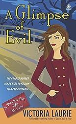 A Glimpse of Evil: A Psychic Eye Mystery