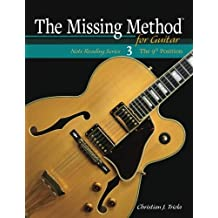 The Missing Method for Guitar: The 9th Position: Volume 3