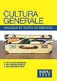 Cultura generale - Manuale di teoria ed esercizi (Italian Edition)