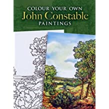 Colour Your Own John Constable Paintings (Dover Art Coloring Book)