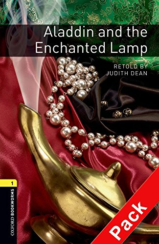 Oxford Bookworms Library: Oxford Bookworms 1. Aladdin and the Enchanted Lamp. CD Pack: 400 Headwords