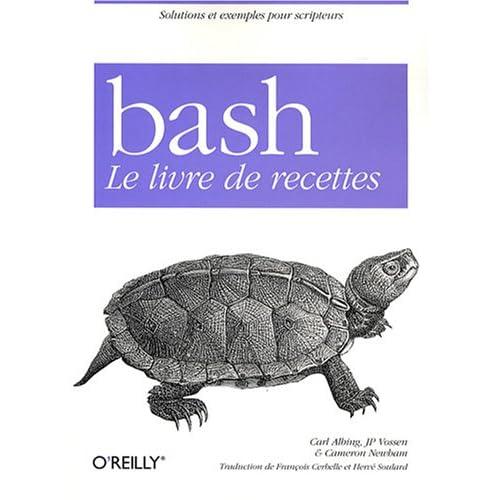 Bash : Le livre de recettes
