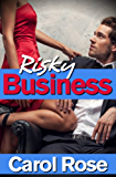 Risky Business, A Sexy Suit Romance, Book 3 (English Edition)