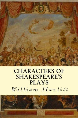 Characters of Shakespeare's Plays by William Hazlitt (2014-08-12)