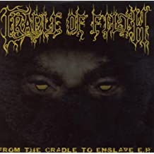 From the Cradle to Enslave E.P