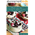 Accro aux noix !: 15 recettes bio, végétales et sans gluten pour cuisiner les oléagineux