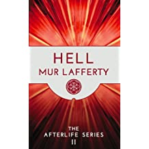 Hell (The Afterlife Series Book 2)