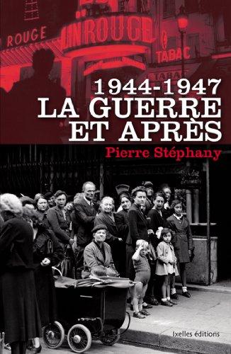 Read 1944 - 1947, La guerre et après (LITTERATURE GEN) epub, pdf