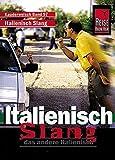 Kauderwelsch, Italienisch Slang, das andere Italienisch
