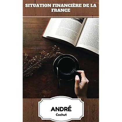 Situation financière de la France (Récit Historique)