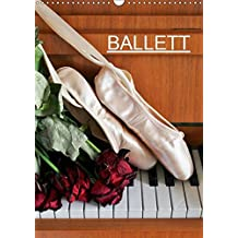 Ballett (CH-Version) (Wandkalender 2019 DIN A3 hoch): Fotografien vom Ballett (Monatskalender, 14 Seiten) (CALVENDO Kunst)