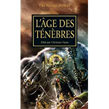 L'Hérésie d'Horus, tome 16 : L'Âge des Ténèbres