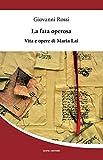 La fata operosa : vita e opere di Maria Lai