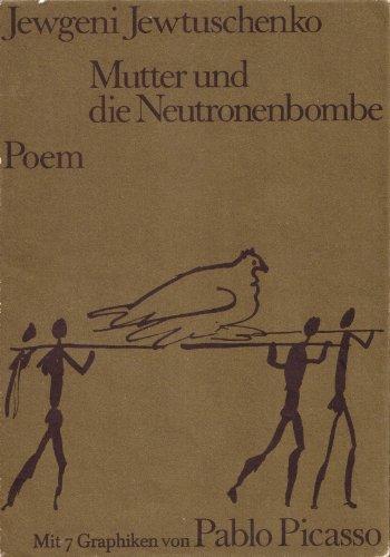 Mutter Und Die Neutronenbombe - Poem