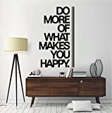 HomeTattoo ® WANDTATTOO Wandaufkleber Do more of what makes you happy Motivation 774 XL ( L x B ) ca. 100 x 58 cm (schwarz 070)