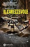 Il Carezzevole (Crimini imperfetti. Le indagini di Marco Corvino Vol. 1)