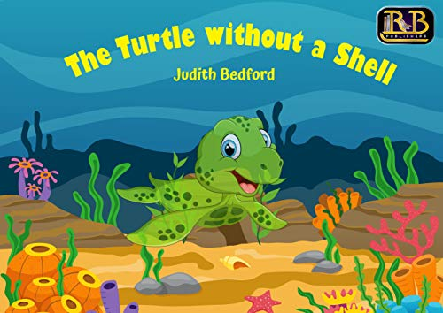 The Turtle Without a Shell (English Edition)