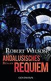 Andalusisches Requiem: Javier Falcón 4 - Roman