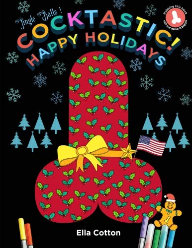Cocktastic Happy Holidays: Festive Fun Secret Santa Thanksgiving Cock Coloring book