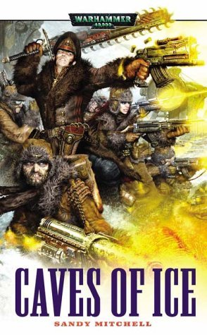 Caves of Ice (Ciaphas Cain) [Warhammer 40,000] by Sandy Mitchell (5-Jan-2004) Mass Market Paperback