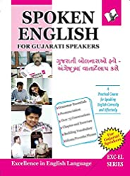 Spoken English For Gujarati Speakers: How To Convey Your Ideas In English At Home, Market and Business for Guj