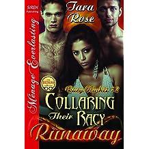 Collaring Their Racy Runaway [Racy Nights 12] (Siren Publishing Menage Everlasting)