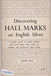 Hall Marks on English Silver (Discovering)