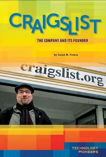 craigslist-company-and-its-founder-technology-pioneers-by-susan-m-freese-2011-01-01