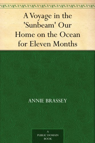 a-voyage-in-the-sunbeam-our-home-on-the-ocean-for-eleven-months