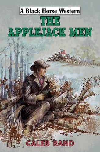 Applejack Men (Black Horse Western)