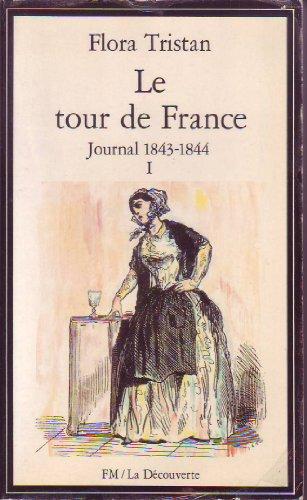 Le tour de France : Journal 1843-1844, Tome 1