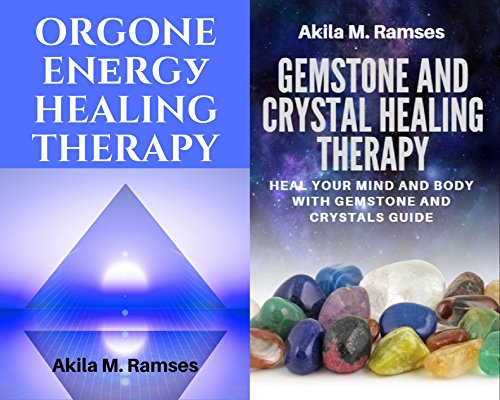 2 EBooks Bundle Pack: Orgone Energy Healing Therapy: with Gemstone ...