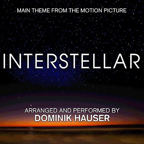 Interstellar (Main Theme from the Motion Picture) [Extended Trailer]