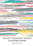 #7: Write Yourself Happy: The Art of Positive Journalling