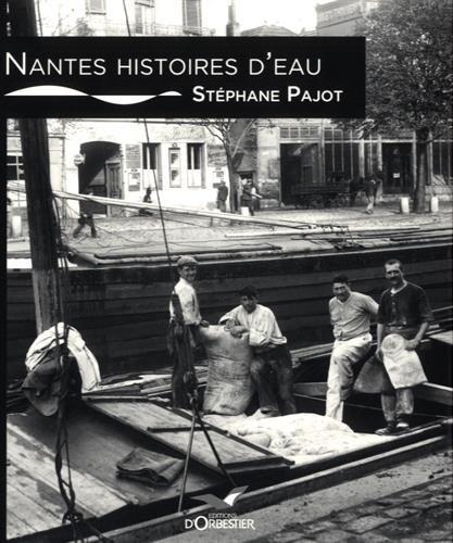 NANTES, HISTOIRES D'EAU