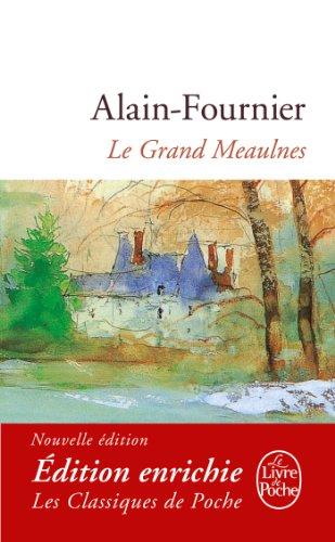 Le Grand Meaulnes (Classiques t. 1000)