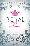 Image de Royal Love: Roman (Die Royals-Saga 3)