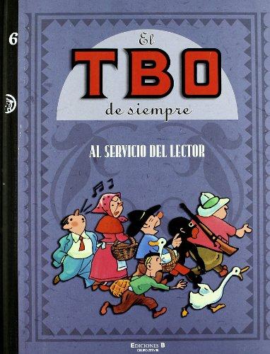 AL SERVICIO DEL LECTOR: EL TBO DE SIEMPRE. VOLUMEN VI (B CÓMIC)
