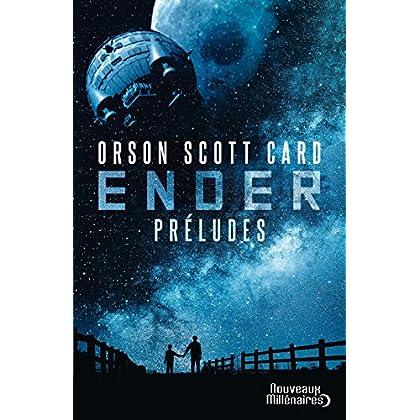 Le cycle d'Ender. Préludes (Nouveaux Millénaires)