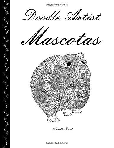 Doodle Artist - Mascotas: Un libro para colorear adultos