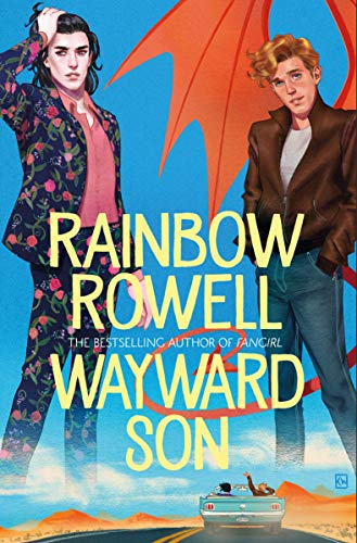 Wayward Son (English Edition) eBook: Rowell, Rainbow, Anka, Kevin ...
