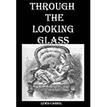 Through The Looking Glass (English Edition)
