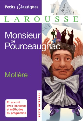 Monsieur de Pourceaugnac (Petits Classiques Larousse t. 192)